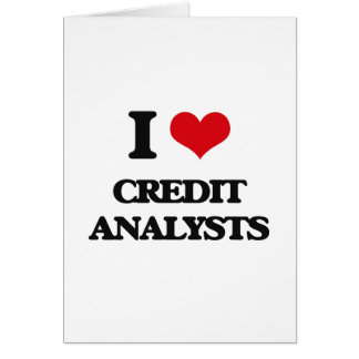 I love Credit Analysts Greeting Card