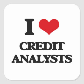 I love Credit Analysts Square Sticker