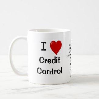 I Love Credit Control - fuuny gift mug