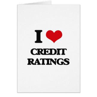 I love Credit Ratings Greeting Card