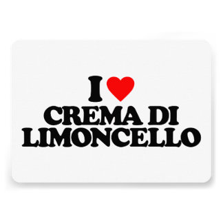 I LOVE CREMA DI LIMONCELLO CUSTOM ANNOUNCEMENTS