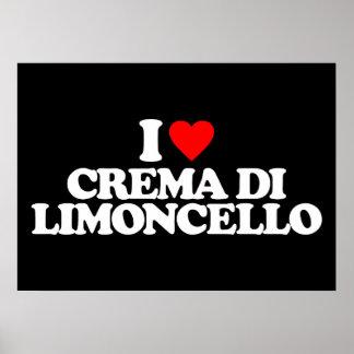 I LOVE CREMA DI LIMONCELLO PRINT
