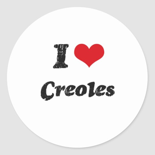 I love Creoles Classic Round Sticker
