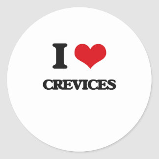 I love Crevices Classic Round Sticker
