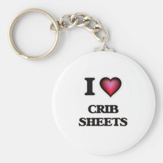 I love Crib Sheets Keychain