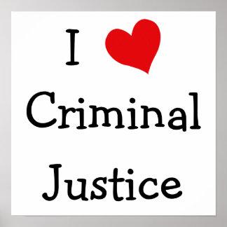 I Love Criminal Justice Print
