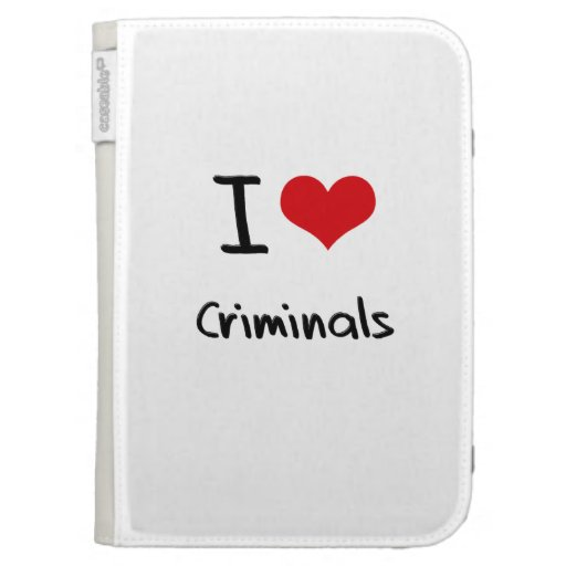 I love Criminals Kindle Cases