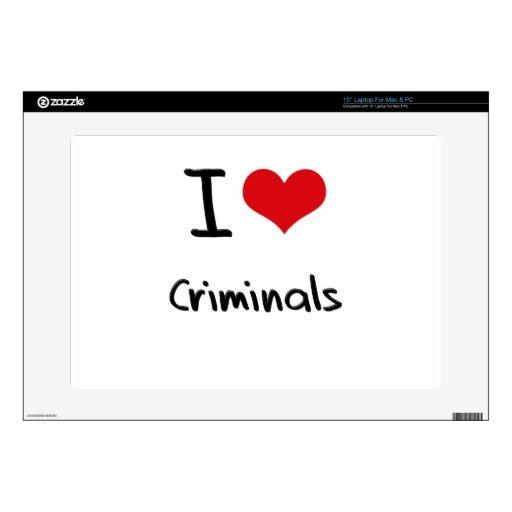 I love Criminals Skins For Laptops
