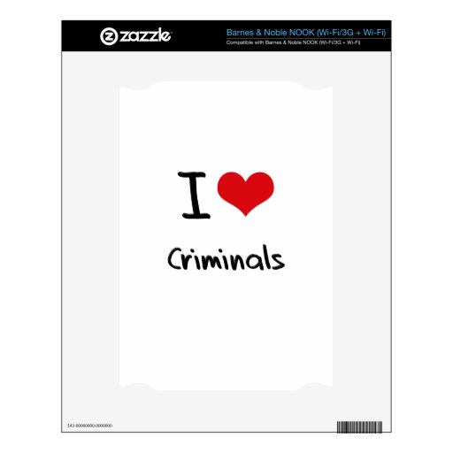 I love Criminals NOOK Decals