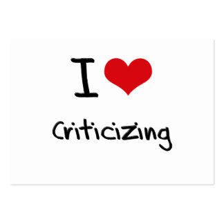 I love Criticizing Business Card