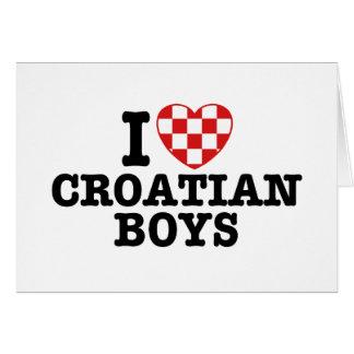 I Love Croatian Boys Greeting Card