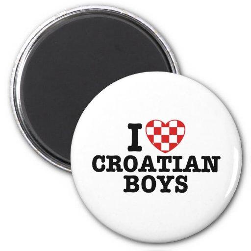 I Love Croatian Boys Magnets