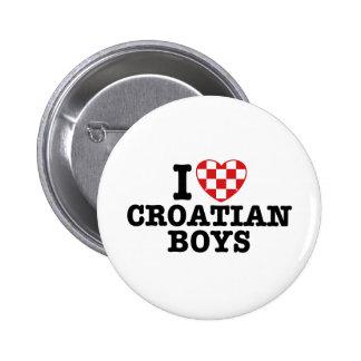 I Love Croatian Boys Pin