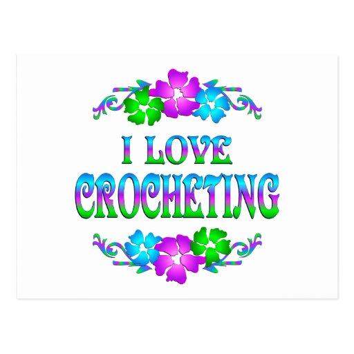 I LOVE CROCHETING POSTCARDS