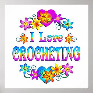 I Love Crocheting Poster