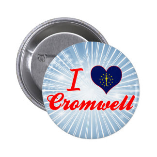 I Love Cromwell, Indiana Pinback Buttons