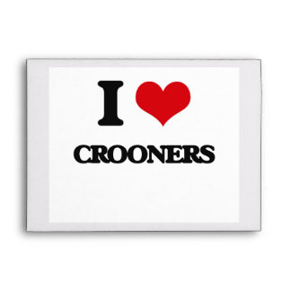 I love Crooners Envelopes