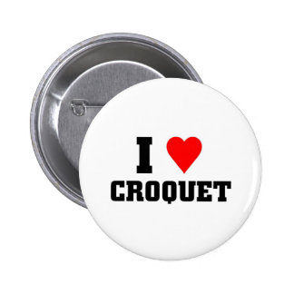 I love Croquet Button