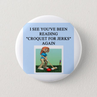 i love croquet pinback button