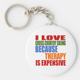 I Love Cross Country Skiing Because Therapy Is Exp Keychain