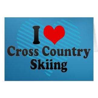 I love Cross Country Skiing Greeting Card