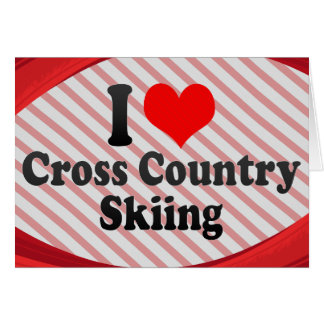 I love Cross Country Skiing Cards