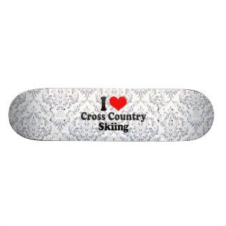 I love Cross Country Skiing Skate Boards