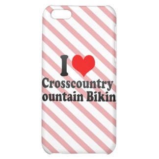 I love Crosscountry Mountain Biking Cover For iPhone 5C