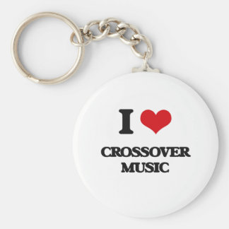 I Love CROSSOVER MUSIC Key Chains