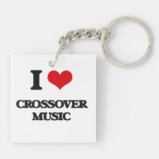 I Love CROSSOVER MUSIC Acrylic Keychains
