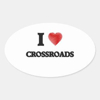 I love Crossroads Oval Sticker
