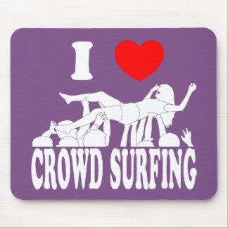 I Love Crowd Surfing (female) (wht) Mouse Pad