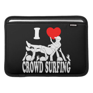 I Love Crowd Surfing (male) (wht) MacBook Sleeve