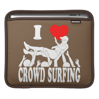 I Love Crowd Surfing (male) (wht) Sleeve For iPads