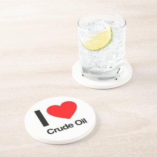 i love crude oil beverage coaster