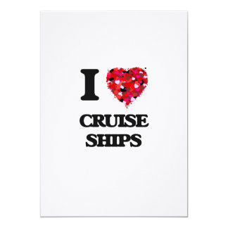 I love Cruise Ships 5x7 Paper Invitation Card