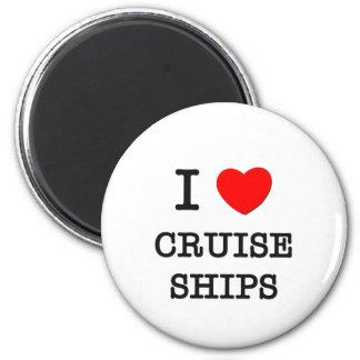 I Love Cruise Ships Refrigerator Magnet