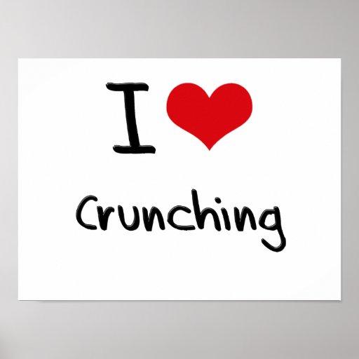 I love Crunching Poster