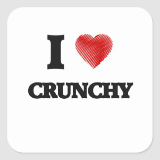 I love Crunchy Square Sticker
