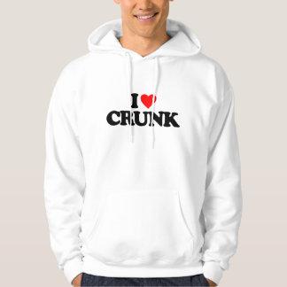 I LOVE CRUNK SWEATSHIRT