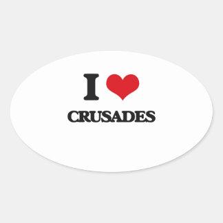 I love Crusades Oval Sticker