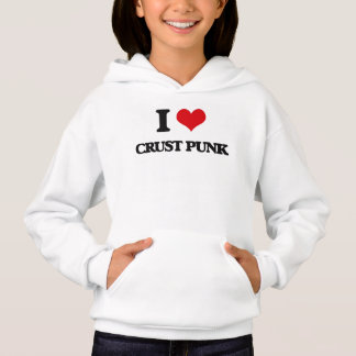 I Love CRUST PUNK Hoodie
