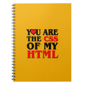 I love CSS / YOU ARE THE CSS OF MY HTML / HEART Notebook