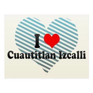 I Love Cuautitlan Izcalli, Mexico Postcard