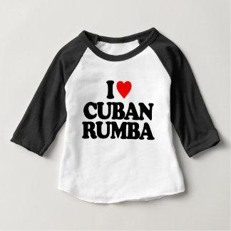 I LOVE CUBAN RUMBA BABY T-Shirt