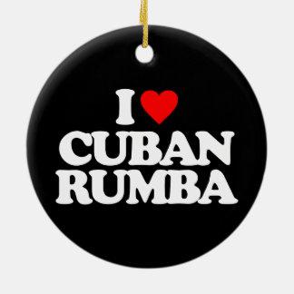 I LOVE CUBAN RUMBA CERAMIC ORNAMENT