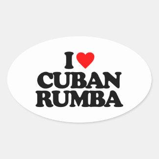 I LOVE CUBAN RUMBA OVAL STICKER