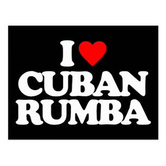 I LOVE CUBAN RUMBA POSTCARD