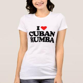 I LOVE CUBAN RUMBA T-Shirt