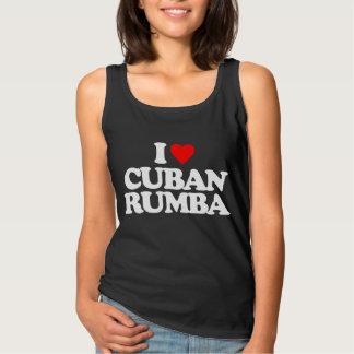 I LOVE CUBAN RUMBA TANK TOP